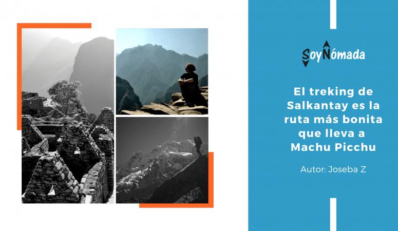 Salkantay trek – La más bella ruta a Machu Picchu