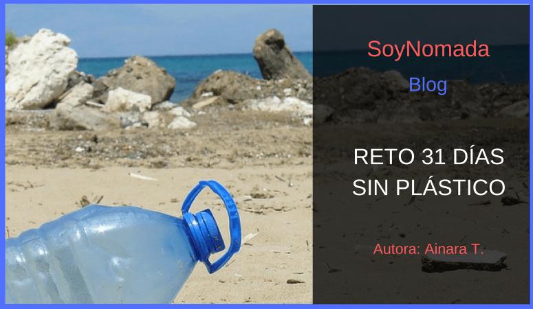 Sin plástico – reto de 31 días para vivir con otras alternativas